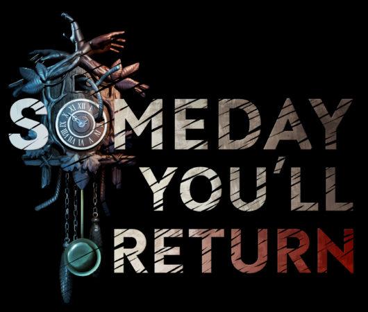 Walkthrough Someday You'll Return