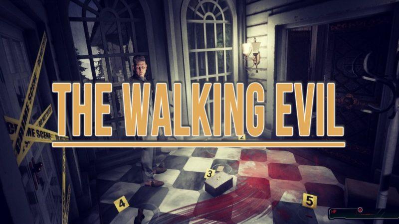 Walkthrough The Walking Evil