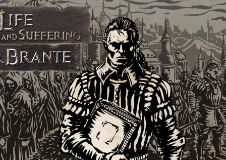 Walkthrough The Life and Suffering of Sir Brante – Game Guide