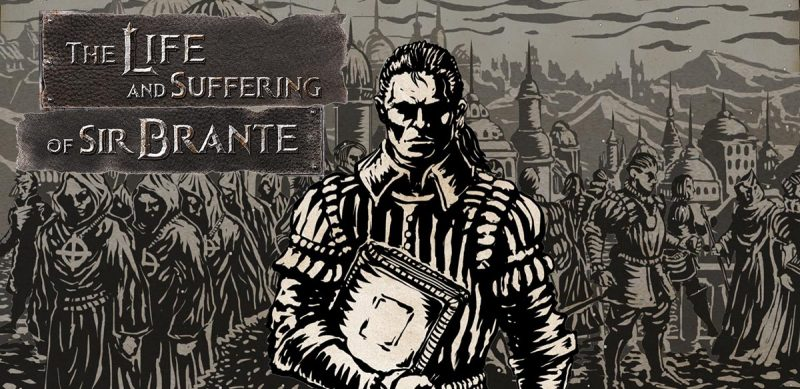 Walkthrough The Life and Suffering of Sir Brante - Game Guide