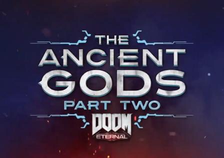 Doom Eternal The Ancient Gods Part 2 Walkthrough