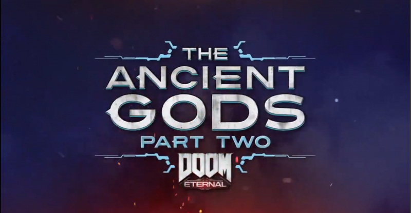Doom Eternal The Ancient Gods Part 2 Walkthrough