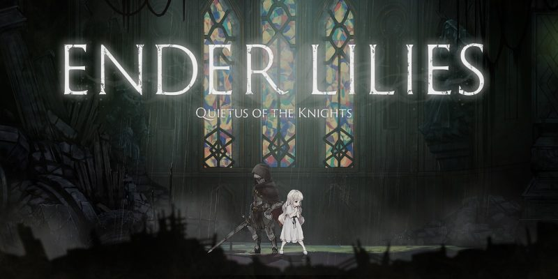Walkthrough ENDER LILIES Quietus of the Knights